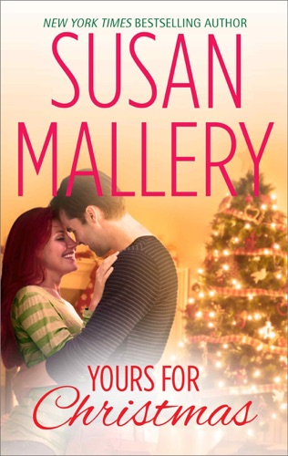 Susan Mallery - Yours for Christmas