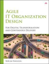 Agile IT Organization Design book