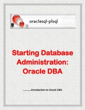 Starting Database Administration: Oracle DBA