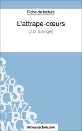 LATTRAPE-COEURS DE J.D. SALINGER (FICHE DE LECTURE)