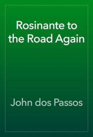 Rosinante to the Road Again book