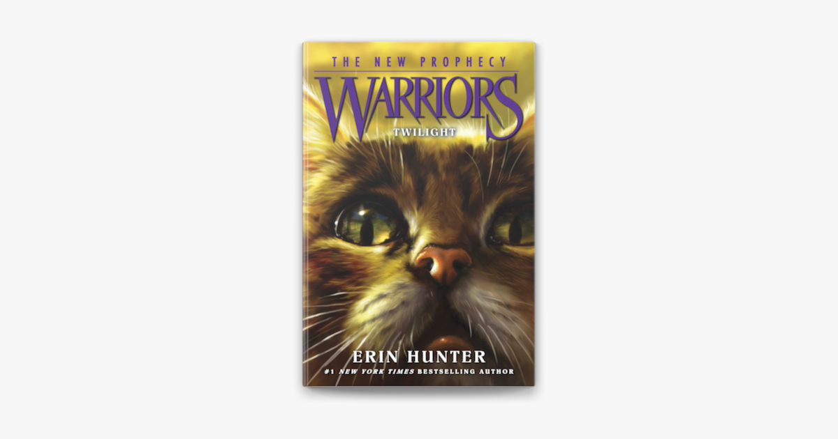 Warriors The New Prophecy 5 Twilight On Apple Books