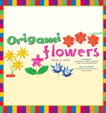 Origami Flowers Ebook By Michael G Lafosse On Apple Books