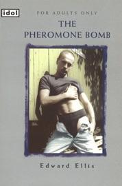 The Pheromone Bomb