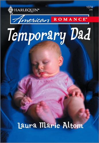 Laura Marie Altom - Temporary Dad
