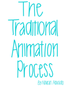 The Traditional Animation Process