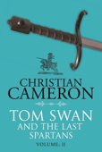 Download and Read Online Tom Swan and the Last Spartans: Part Two