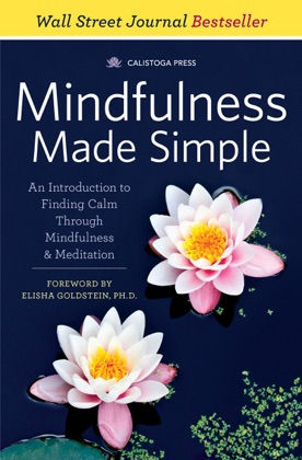 Mindfulness Made Simple: An Introduction to Finding Calm Through Mindfulness & Meditation image