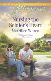 NURSING THE SOLDIERS HEART