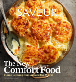 Saveur: The New Comfort Food Book Cover