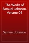 The Works Of Samuel Johnson Volume 04