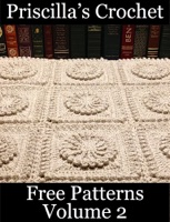 Priscilla's Crochet Free Patterns Volume 2