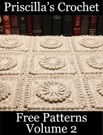 Priscilla S Crochet Free Patterns Volume 2