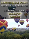 Commercial Pilot Practical Test Standards For Lighter-Than-Air Balloon And Airship