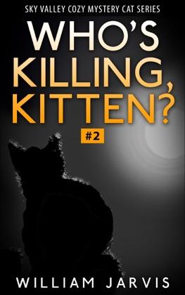 Who's Killing, Kitten ? #2 ( Sky Valley Cozy Mystery Cat Series) image