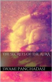 THE SECRETS OF THE HUMAN AURA