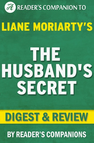 Reader's Companion - The Husband's Secret by Liane Moriarty  Digest & Review