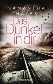 Das Dunkel in dir - Samantha Hayes by  Samantha Hayes PDF Download