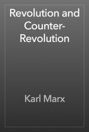 Revolution and Counter-Revolution - Karl Marx Book