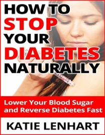 HOW TO STOP DIABETES NATURALLY