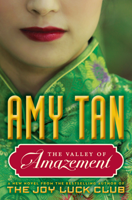 The Valley of Amazement - Amy Tan book