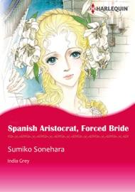 Spanish Aristocrat Forced Bride