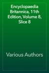 Encyclopaedia Britannica 11th Edition Volume 8 Slice 8