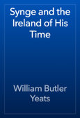Synge and the Ireland of His Time
