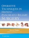 Operative Techniques In Hepato-Pancreato-Biliary Surgery