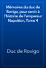Duc de Rovigo - Mémoires du duc de Rovigo, pour servir à l'histoire de l'empereur Napoléon, Tome 4 artwork
