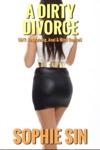 A Dirty Divorce MF Restraining Anal  Mind Control