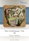 The Craftsman Vol 18