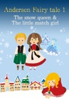 Andersen Fairy Tale 1The Snow Queen  The Little Match Girl