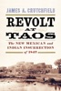 Revolt At Taos