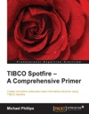 TIBCO Spotfire  A Comprehensive Primer