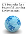 ICT Strategies For A Successful Learning Enviromnment