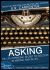 Asking The Life-Changing Secret To Success In Writing And In Life