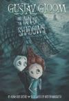 Gustav Gloom And The Inn Of Shadows 5