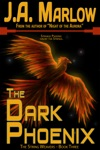 The Dark Phoenix The String Weavers - Book 3