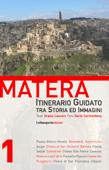 Matera - Itinerario Guidato tra Storia ed Immagini