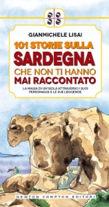 101 storie sulla Sardegna che non ti hanno mai raccontato da Gianmichele Lisai