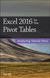 Excel 2016 for Mac Pivot Tables - Tim Hill