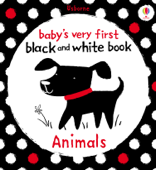 Baby's Very First Black and White Book Animals