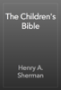 Henry A. Sherman - The Children's Bible  artwork