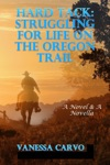 Hard Tack Struggling For Life On The Oregon Trail