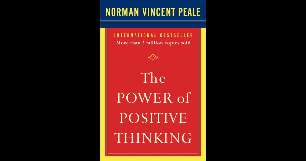 The Power Of Positive Thinking Quotes Norman Vincent Peale: The Power Of Positive Thinking By Dr. Norman Vincent Peale