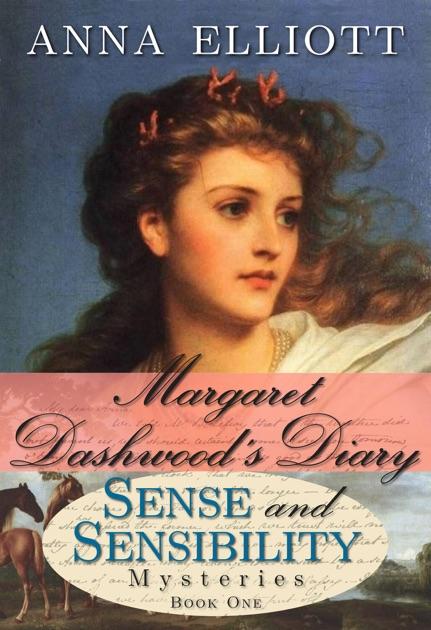 Margaret Dashwoods Diary By Anna Elliott On Apple Books