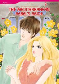 The Mediterranean Rebel's Bride book