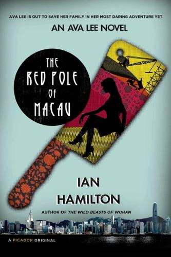 Ian Hamilton - The Red Pole of Macau