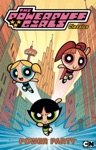 The Powerpuff Girls Classics Vol 1 Power Party